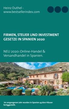 Firmen, Steuer und Investment Gesetze in Spanien: 2020: Online-Handel Spanien und Versandhandel