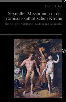 Sexueller Missbrauch in der römisch-katholischen Kirche: Die heilige Trödelbude - Sodom und Gomorrha