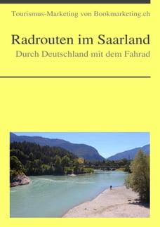 Radrouten im Saarland: Durch Deutschland mit dem Fahrad