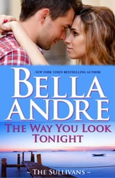 The Way You Look Tonight: The Sullivans
