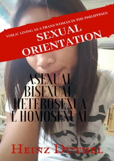 Sexual Orientation Asexual Bisexual Heterosexual Homosexual: The World history of transgender or…