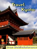Travel Kyoto, Japan