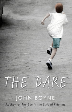 Image result for the dare by john boyne