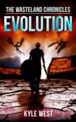 Evolution (The Wasteland Chronicles, #3)
