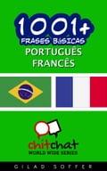 1001+ Frases Básicas Português - francês