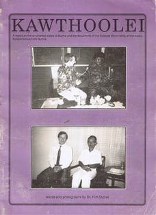 Kawthoolei - The Karen National Union (KNU) - True Report: The Fight for independence from Burma…