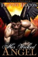Her Wicked Angel (Her Angel Romance Series #6)