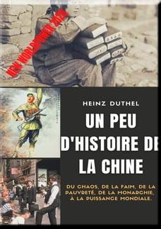 Un peu d'histoire de la Chine: Du chaos , de la faim , de la pauvreté , de la monarchie à la…