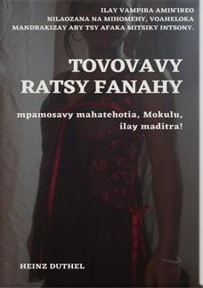 TOVOVAVY RATSY FANAHY - MPAMOSAVY MAHATEHOTIA, MOKULU, ILAY MADITRA!: ILAY VAMPIRA AMIN'IREO…