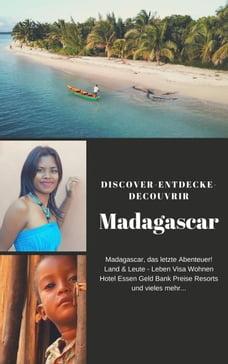 Discover Entdecke Decouvrir Madagascar: Geschichte Madagaskars - Land & Leute in Madagaskar www…