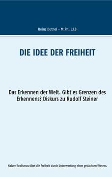 Die Idee der Freiheit: Das Erkennen der Welt - Gibt es Grenzen des Erkennens? Diskurs zu Rudolf…