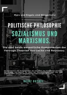 Politische Philosophie. Sozialismus und Marxismus: Gleichheit eben nur als Gleichheit der Freiheit