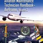 Aviation Maintenance Technician Handbook Airframe Volume 2 Ebook By Federal Aviation Administration Faa Aviation Supplies Academics Asa 9781619548329 Rakuten Kobo United States