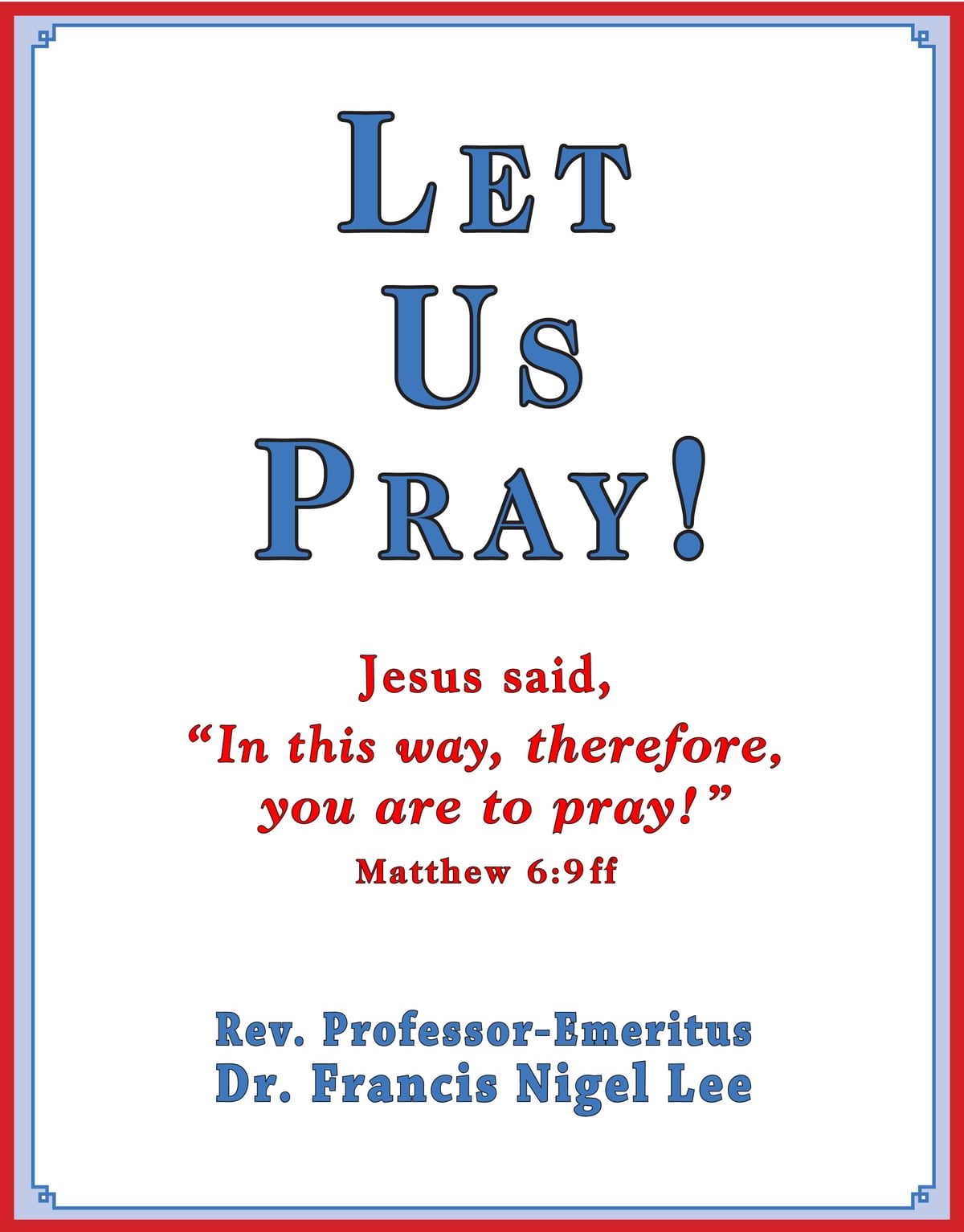 Let Us Pray Study Of The Lord S Prayer And Other Bible