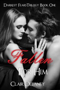 Fallen For Him   A Free Contemporary Romantic Erotic Drama  Darkest     Fallen For Him   A Free Contemporary Romantic Erotic Drama  Darkest Fears  Trilogy Book One