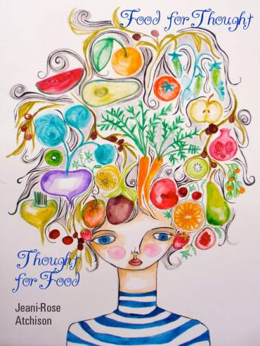 Thought for Food: Food for Thought eBook by Jeani-Rose Atchison   Rakuten  Kobo