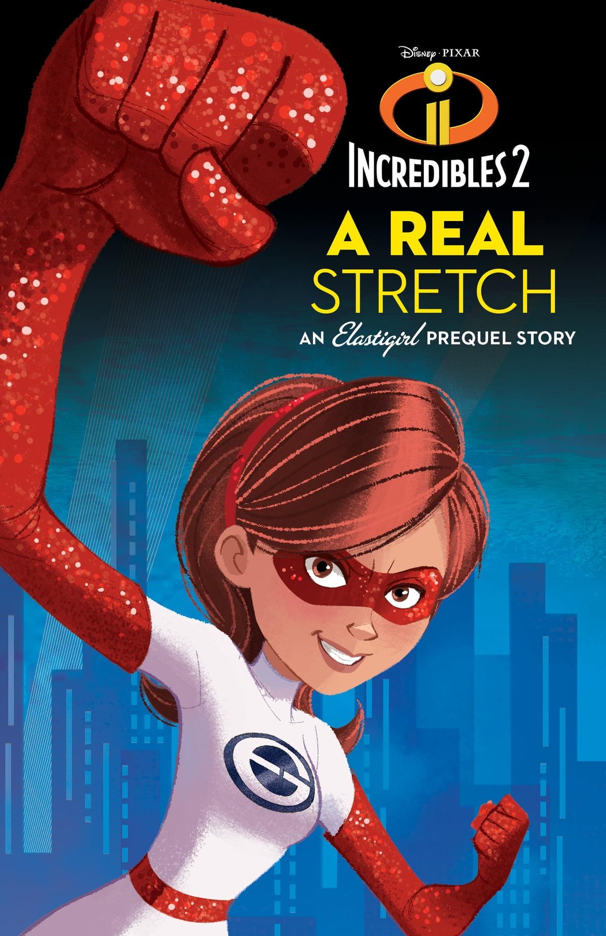 Incredibles 2: A Real Stretch: An Elastigirl Prequel Story eBook by Disney Books - 9781368017176   Rakuten Kobo
