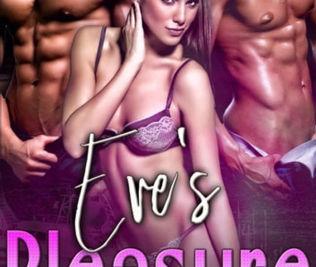 Eves Pleasure Mfm Threesome Romance Ebook By Jenna Payne