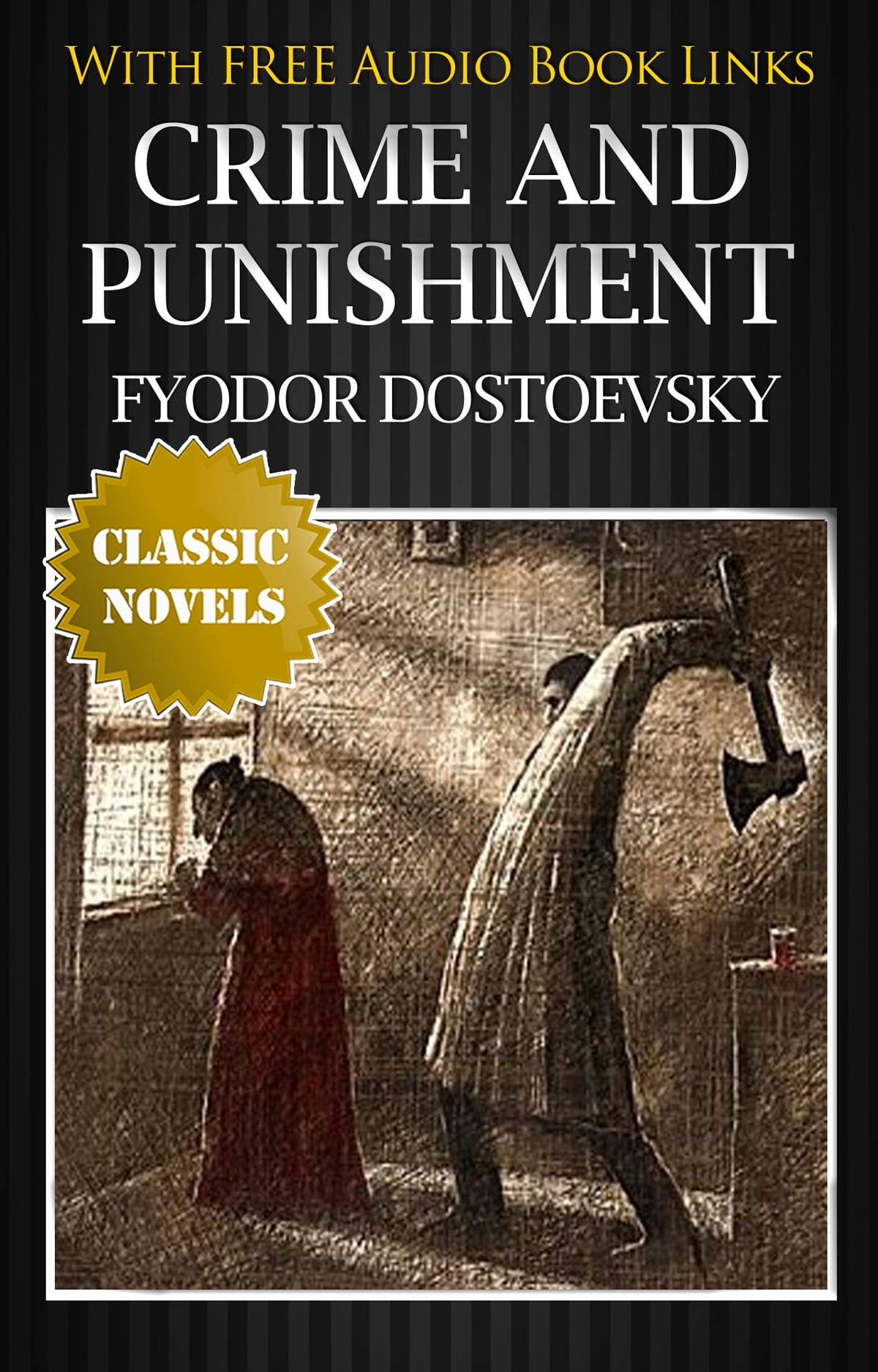 Crime And Punishment Classic Novels New Illustrated Free