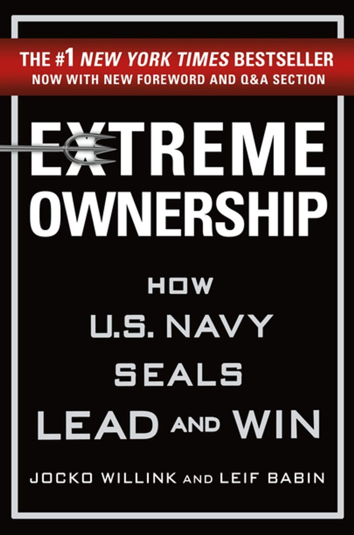 Extreme Ownership eBook by Jocko Willink | Rakuten Kobo