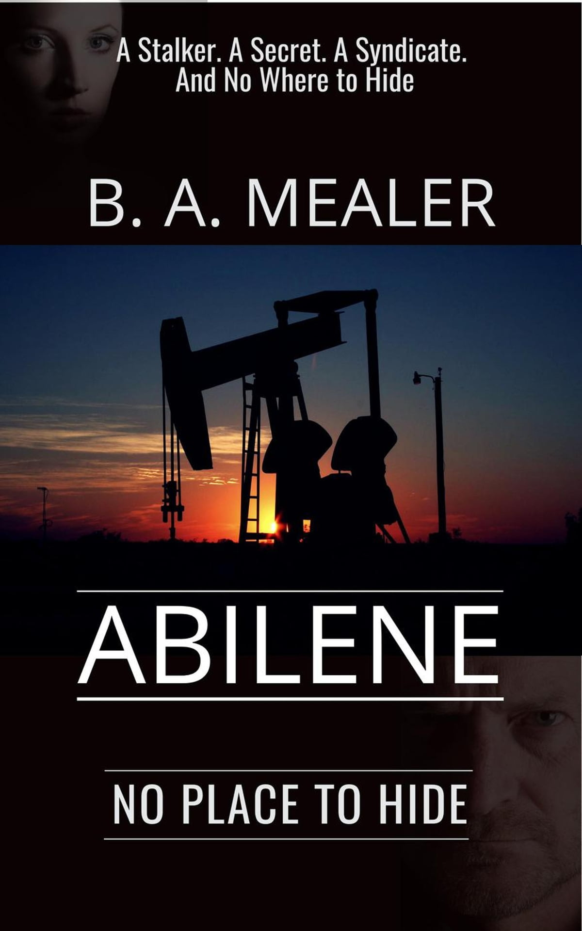 Abilene No Place To Hide Ebook By B A Mealer