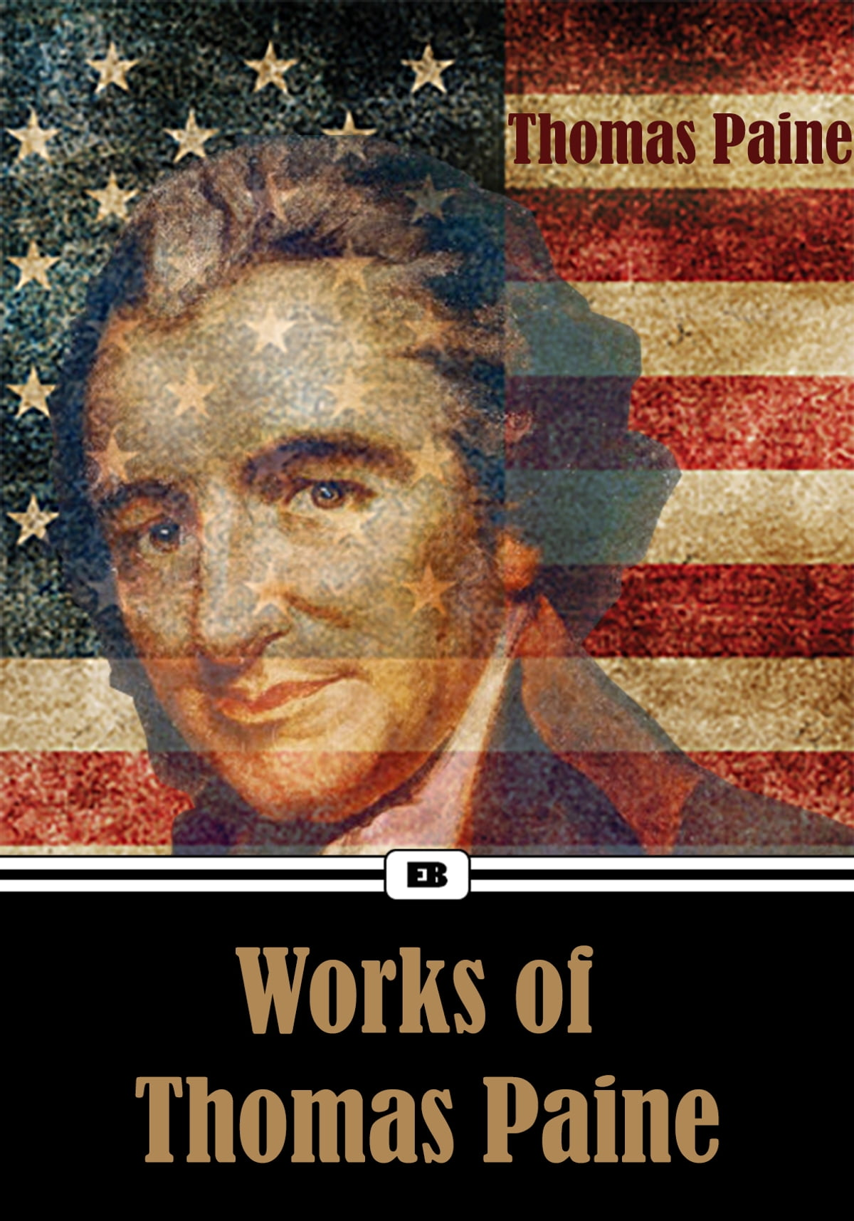 Complete Works Of Thomas Paine Common Sense American