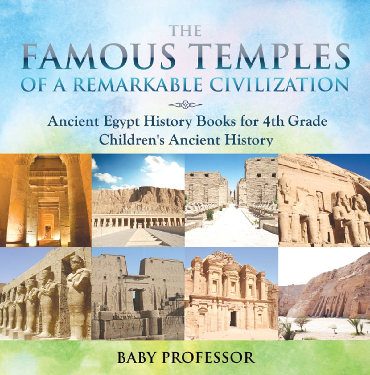 The Famous Temples Of A Remarkable Civilization