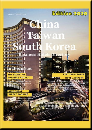 Taiwan South Korea Business Hotel Directory 2020 - Business Hotel Directory includes recommanded Hotels, Tourist and Business Informations eBook by Heinz Duthel