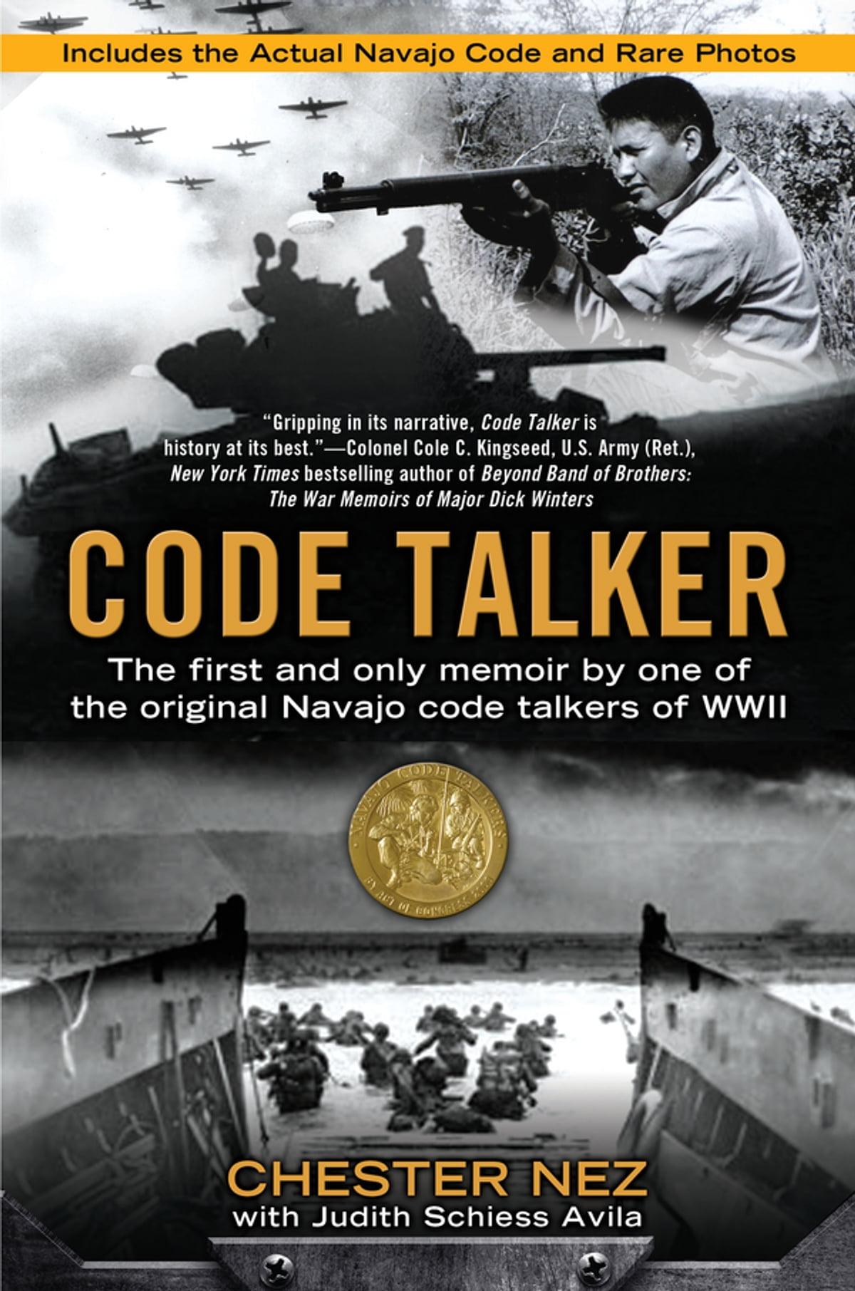 Code Talker Ebook By Chester Nez