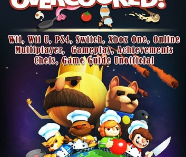 Overcooked Wii Wii U Ps4 Switch Xbox One Online