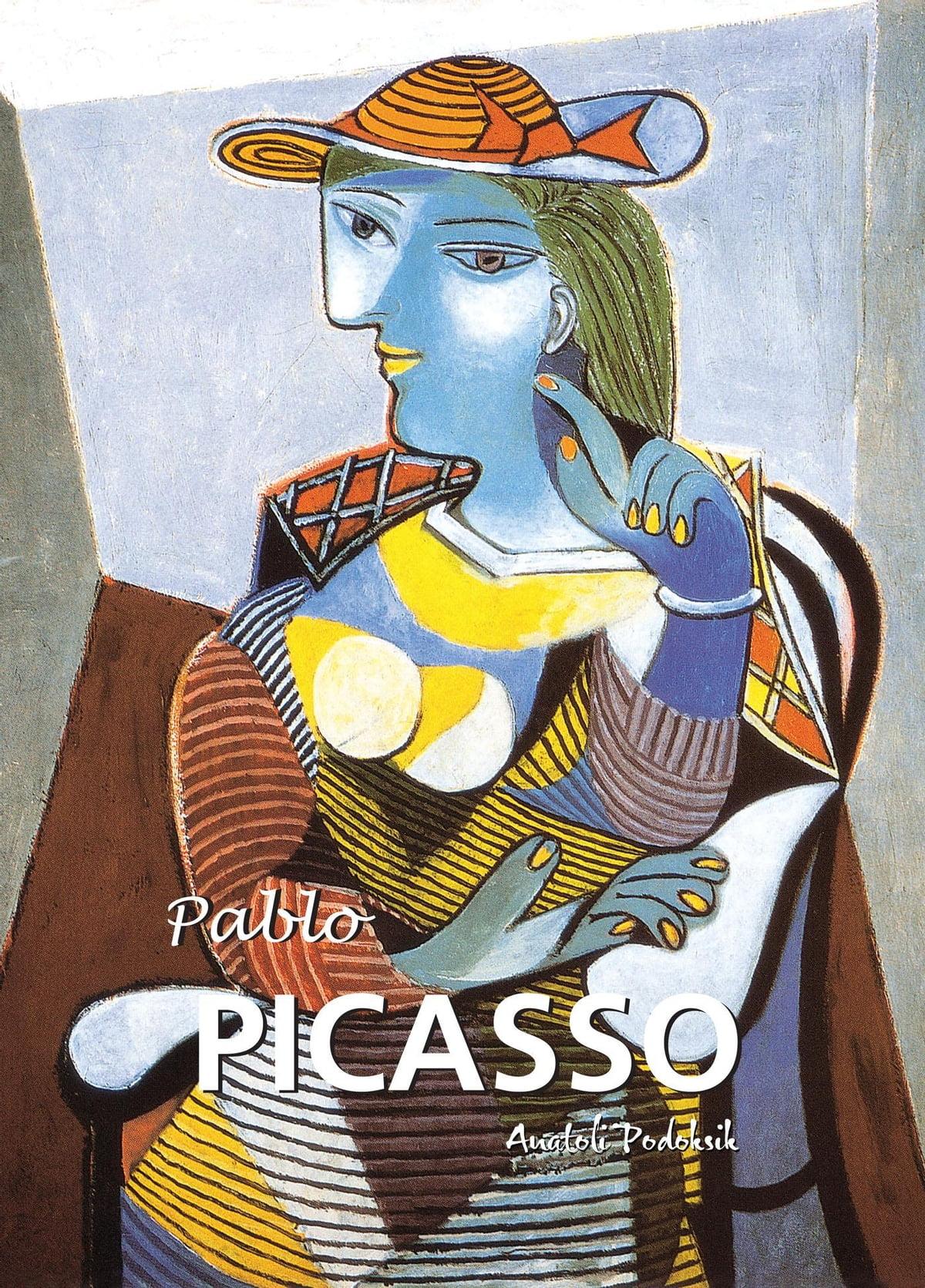 Pablo Picasso Ebook By Anatoli Podoksik