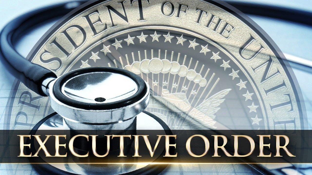 Image result for executive order on healthcare