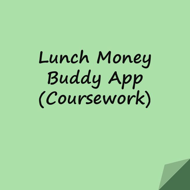 Lunch Money Buddy App