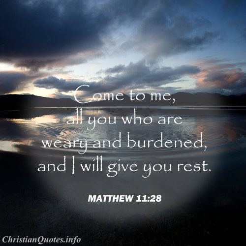 Are Me Matthew And You 28 2019 Weary Burdened Come All Will I 11 Rest You Give And Who