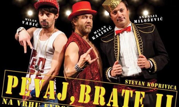 """[28. April – 2014] """"Pevaj brate dva""""- komedija koju ste dugo čekali"""