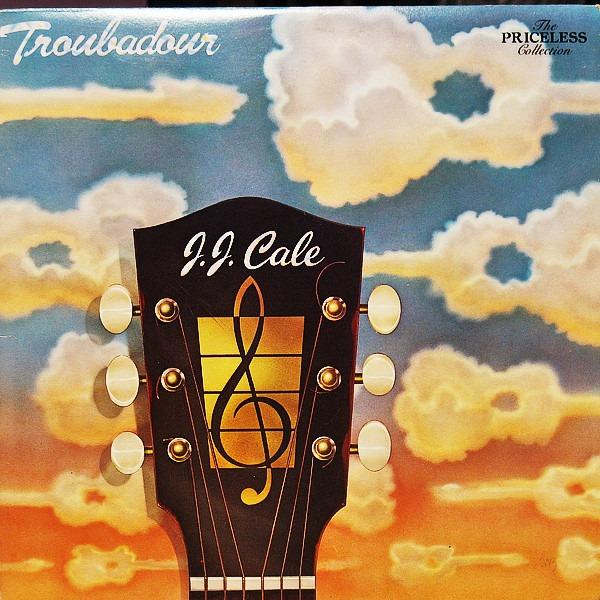 J.J. Cale Troubadour 1976