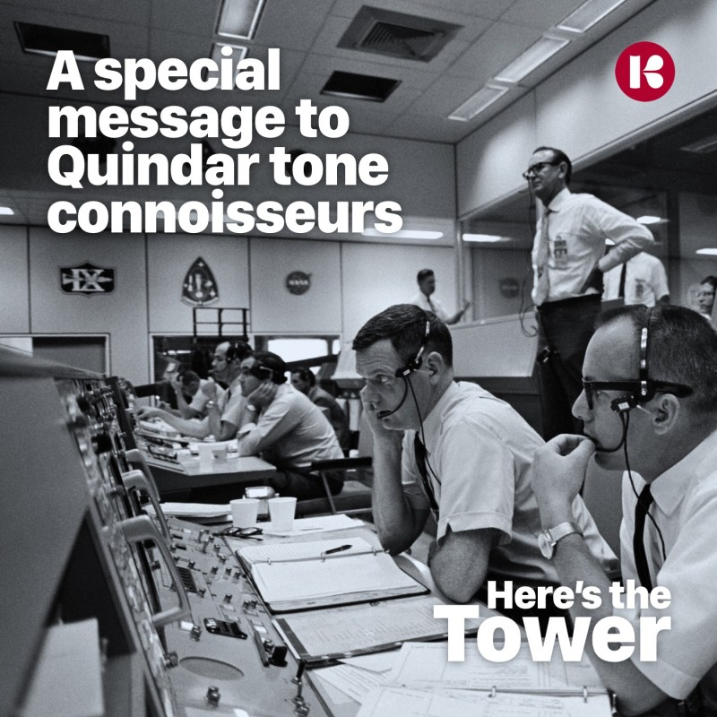 Quindar Tones - Here's the Tower