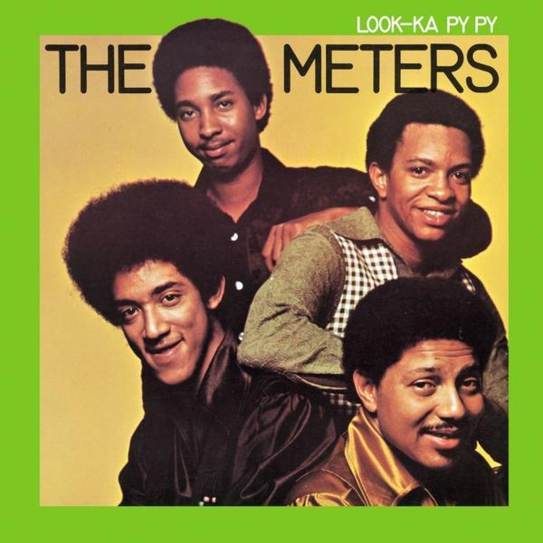 The Meters Look-Ka Py Py 1969