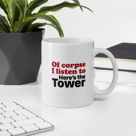 Here's the Tower coffee mug