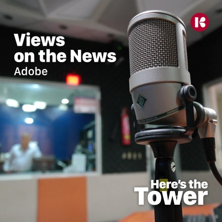 Here's the Tower - Views On the News - Adobe