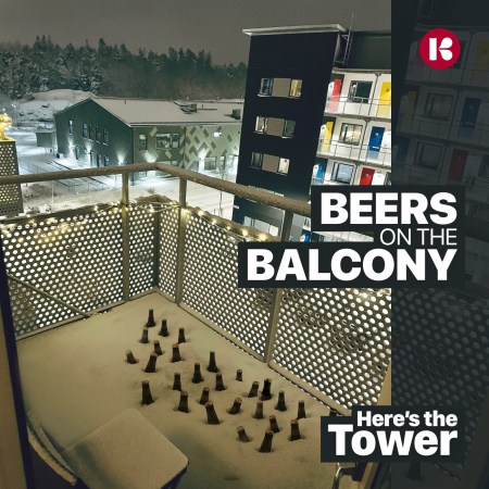 Here's the Tower - Beers on the Balcony