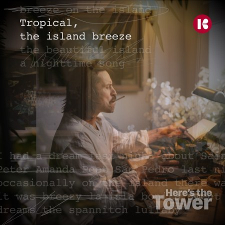 Here's the Tower - Tropical the Island Breeze