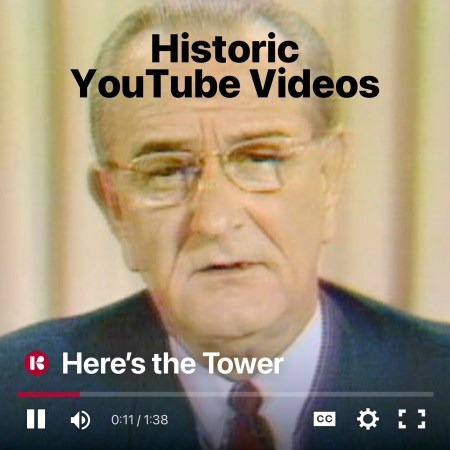 Historic YouTube Videos - Here's the Tower