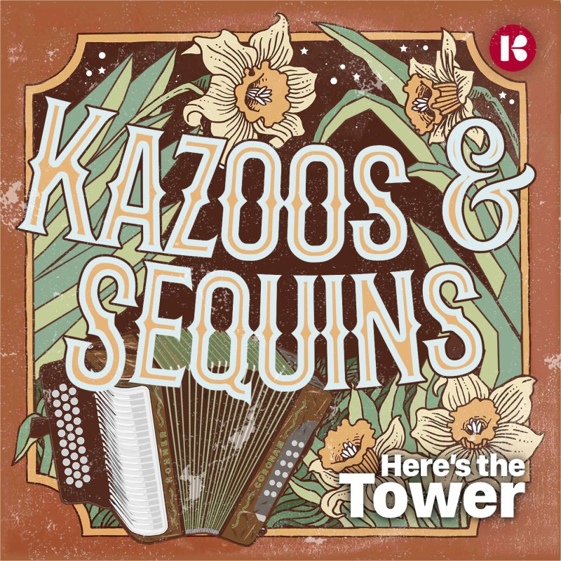 Kazoos & Sequins, Part 1