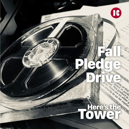 Here's the Tower Fall Pledge Drive