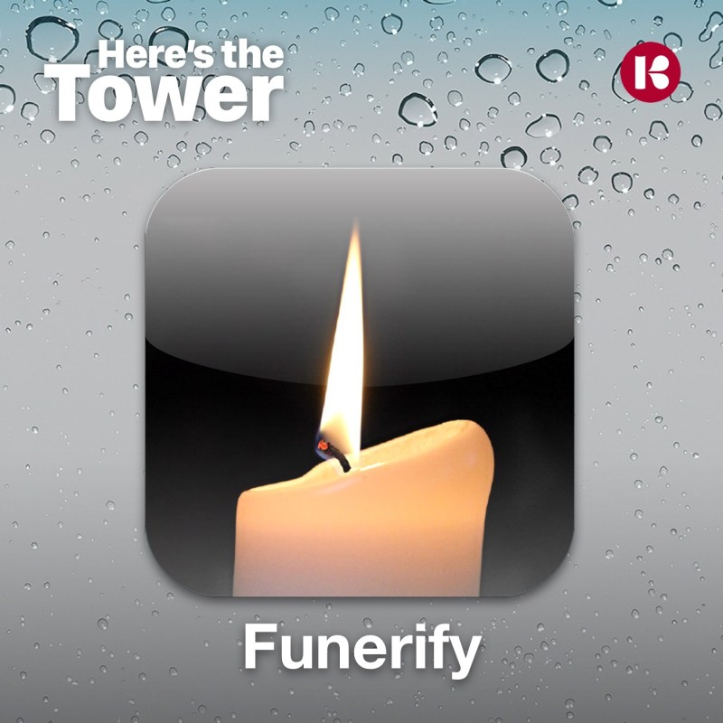 Here's the Tower, Funerify
