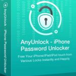anyunlock - iphone password unlocker crack