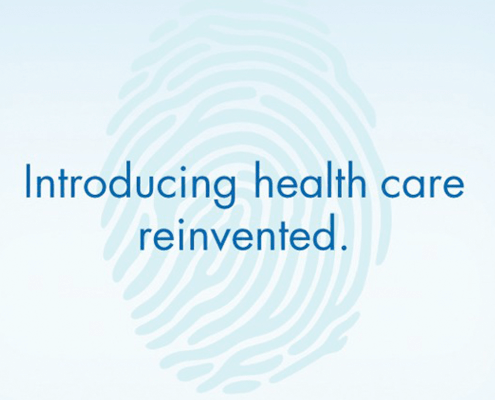 Introducing health care reinvented.