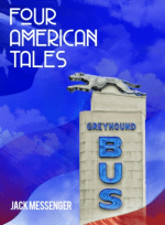 Book Review: Jack Messenger's Four American Tales