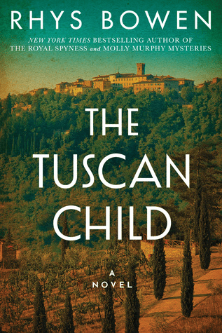 Book Review: Rhys Bowen's The Tuscan Child